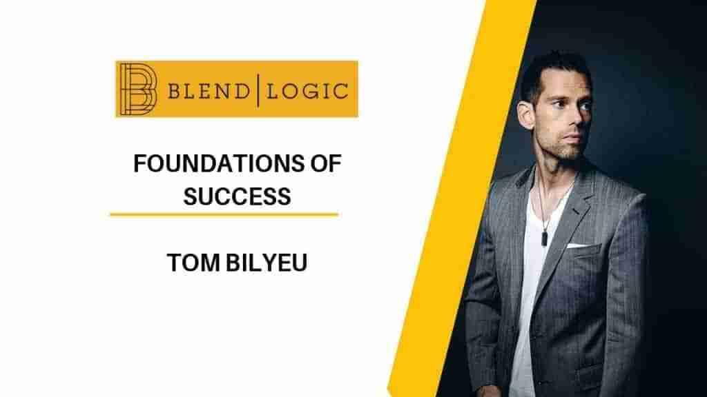 Keys to Success Tom Bilyeu