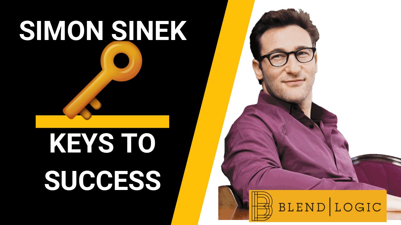 Keys to Success - Simon Sinek