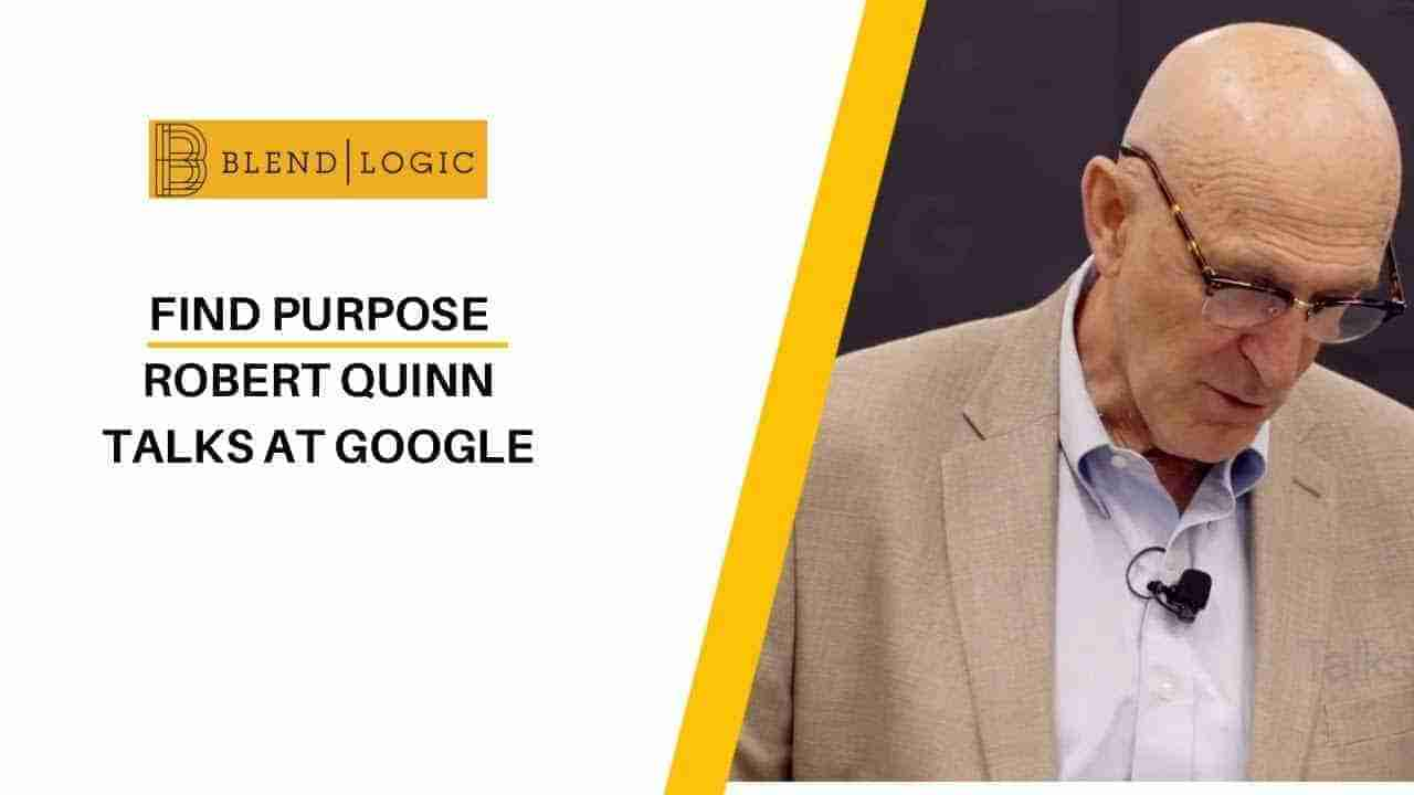Robert Quinn Find your Purpose