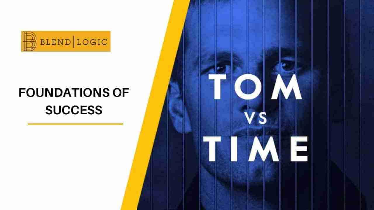 Foundations of Success Tom Brady