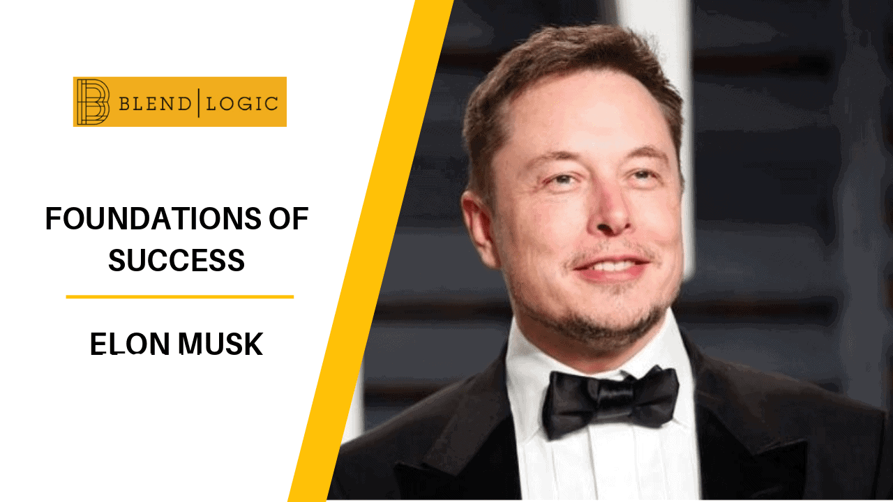 Keys to Success - Elon Musk