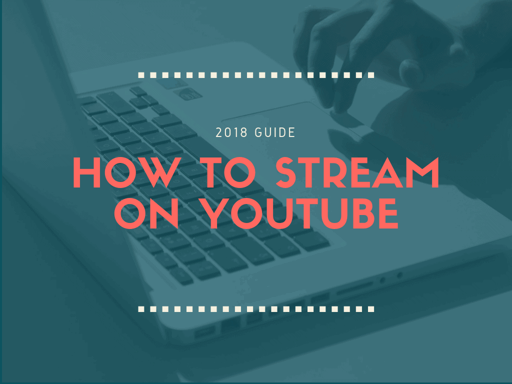 How to Stream on Youtube Cover