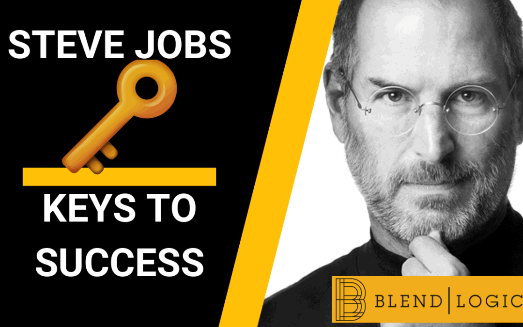 Keys to Success – Steve Jobs