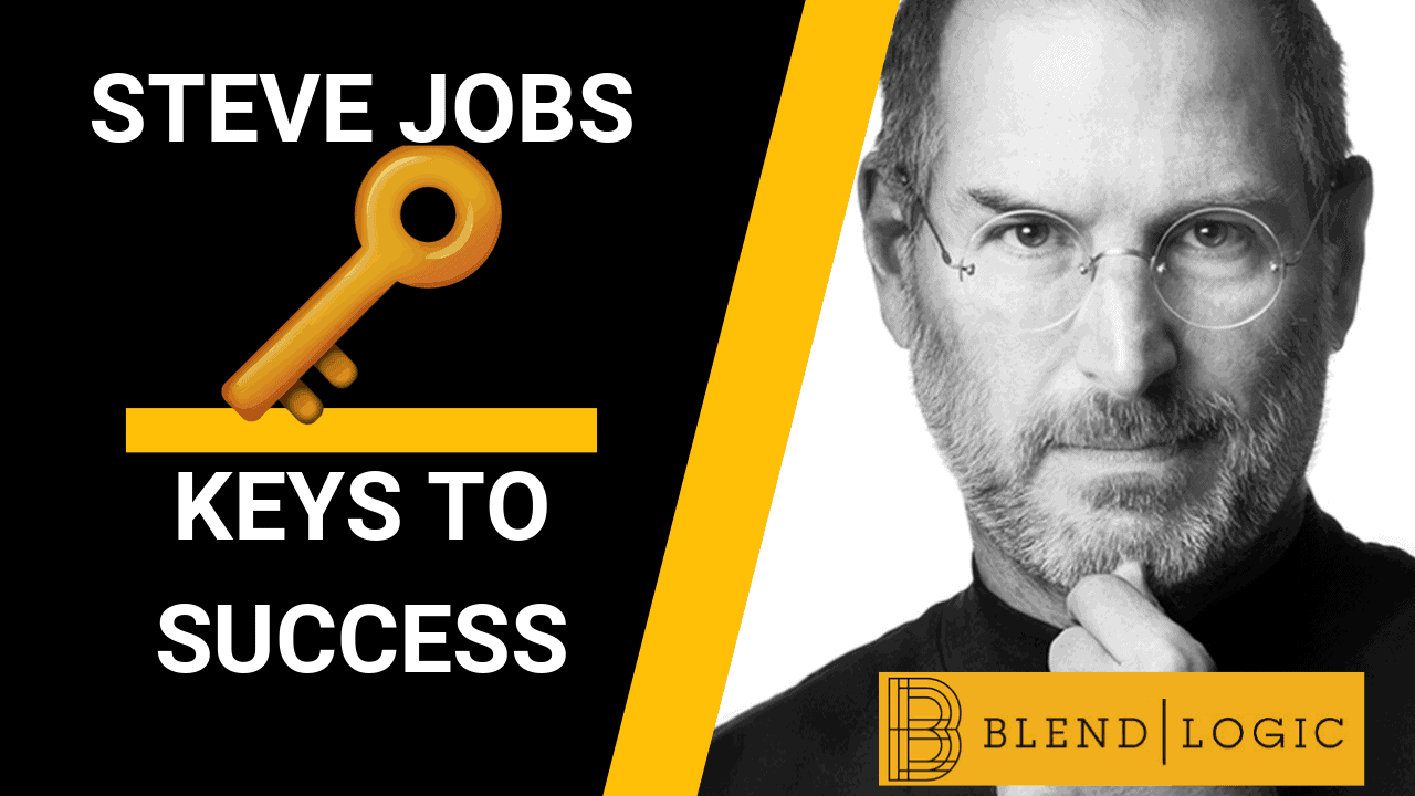 Steve Jobs Keys to Success