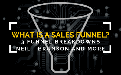 What is a Sales Funnel? 3 Funnels broken down from Neil Patel, Russel Brunson and more