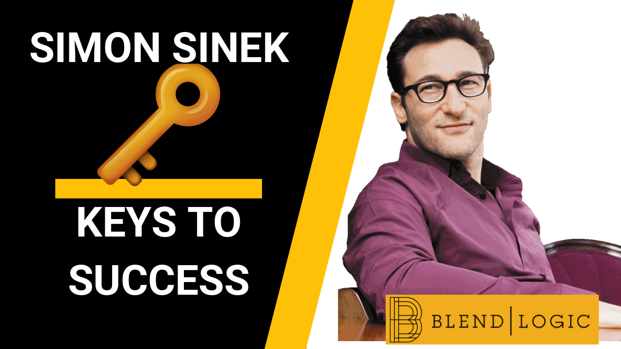 Keys to Success - Simon Sinek