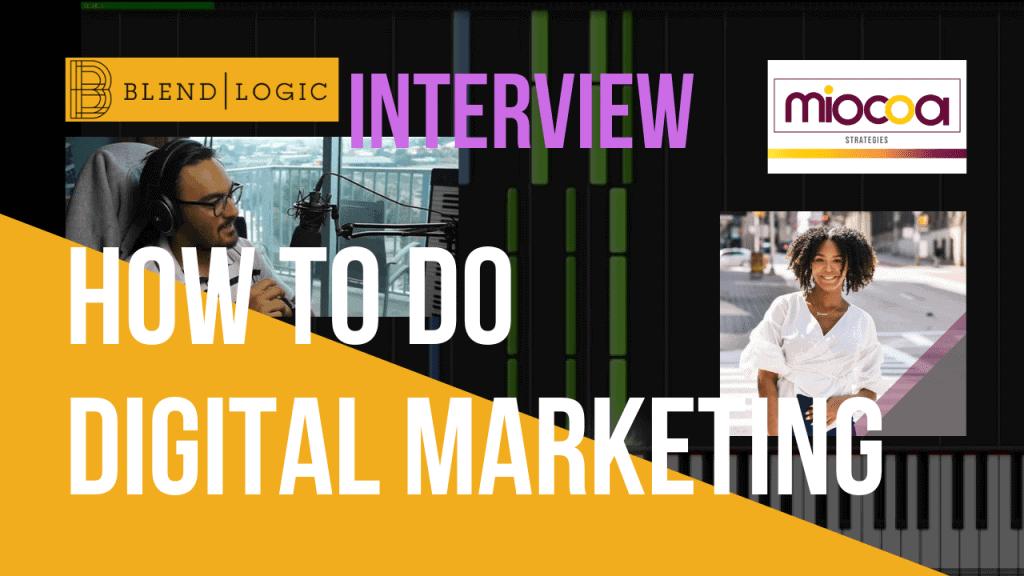 How to Do Digital Marketing - Miocoa Strategies