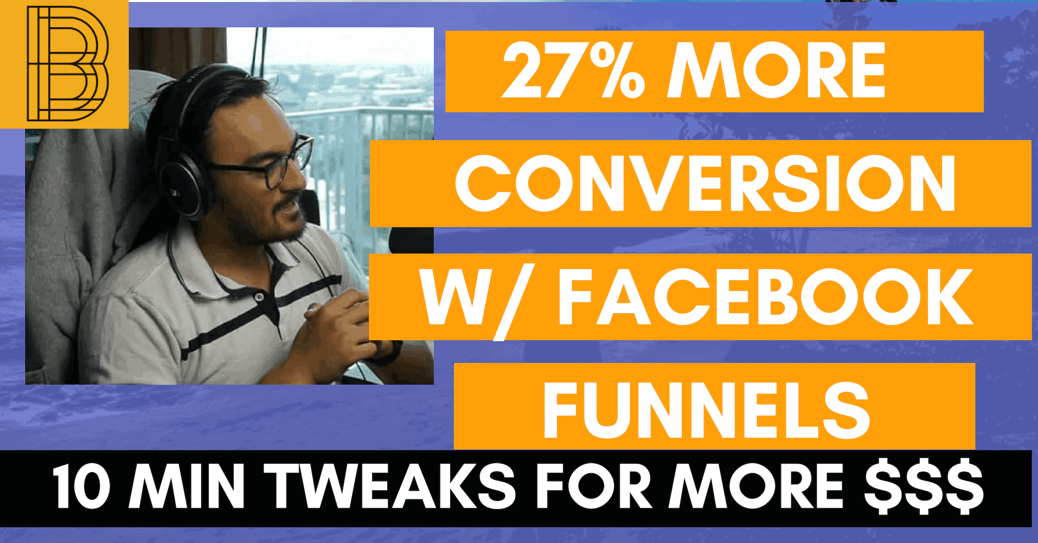 Using Facebook Funnels to optimize your Marketing Funnels